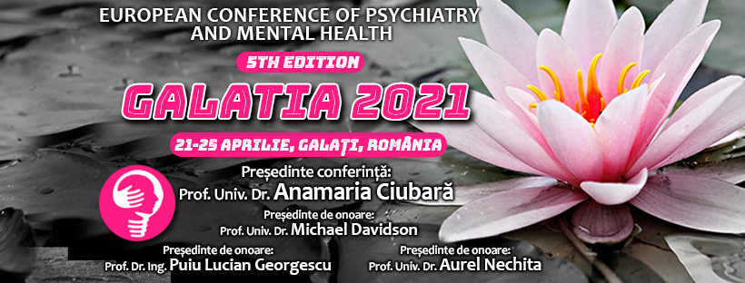 Înscrieri la Conferința Europeană de Psihiatrie și Sănătate Mintală Galatia 2021!
