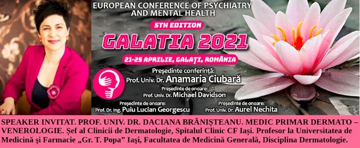 """Speaker invitat. Prof. Univ. Dr. Daciana Brănișteanu. Conferința Europeană de Psihiatrie și Sănătate Mintală """"Galatia 2021"""""""