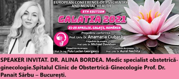 """Speaker invitat. Dr. Alina Bordea. Conferința Europeană de Psihiatrie și Sănătate Mintală """"Galatia 2021"""""""