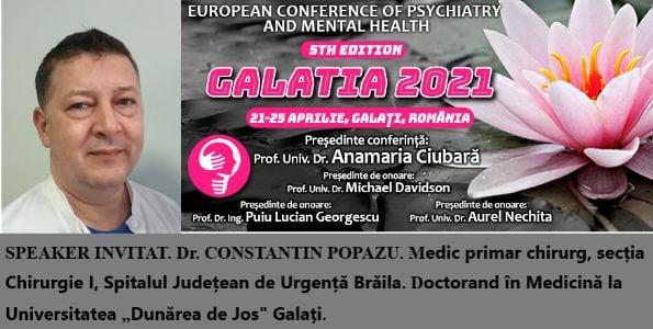 """Speaker invitat. Dr. Constantin Popazu. Conferința Europeană de Psihiatrie și Sănătate Mintală """"Galatia 2021"""""""