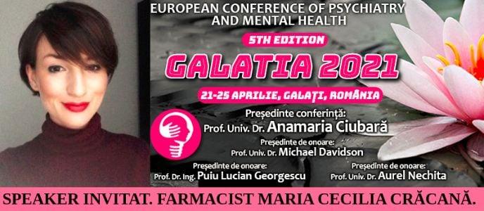 """Speaker invitat. Farmacist Maria Cecilia Crăcană. Conferința Europeană de Psihiatrie și Sănătate Mintală """"Galatia 2021"""""""