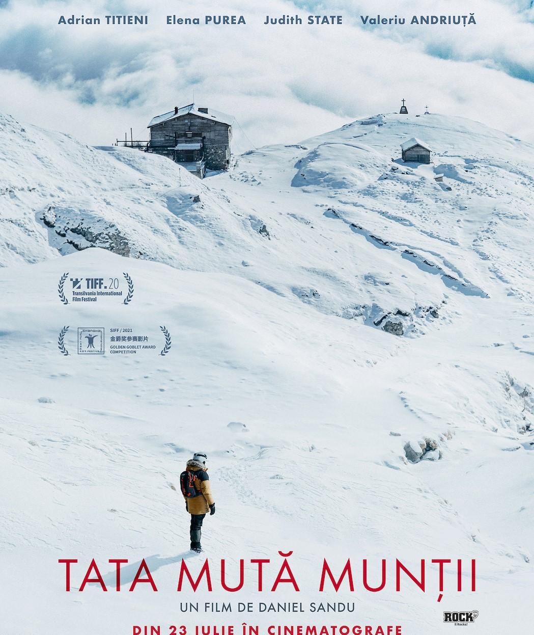 """""""Tata mută munții"""". În cinematografe, din 23 iulie"""